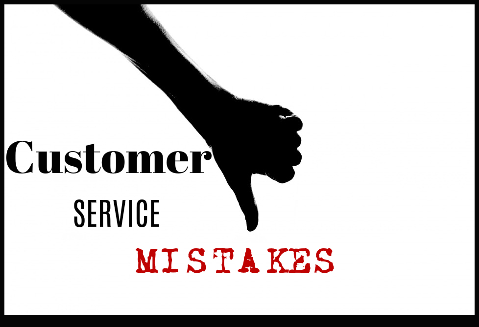 3 Vital Customer Service Mistakes You Should Avoid